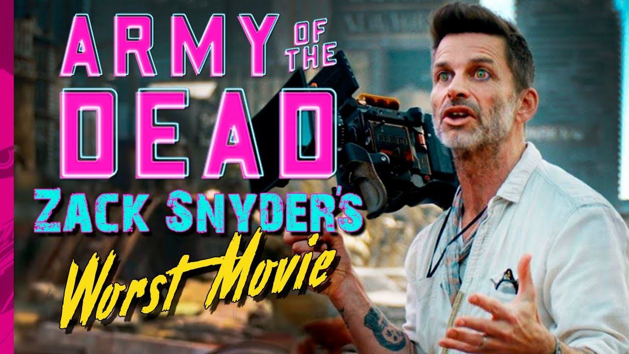 Army Of The Dead Zack Snyder's Worst Movie