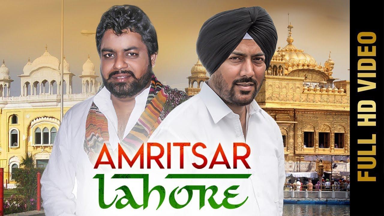 Amritsar Lahore (Full Video) | Dilkhush Thind & Ameer Shaukat Ali | New Punjabi Song 2017