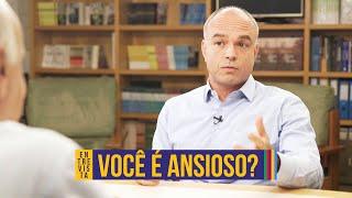 Ansiedade | Rodrigo Bressan (parte 1)