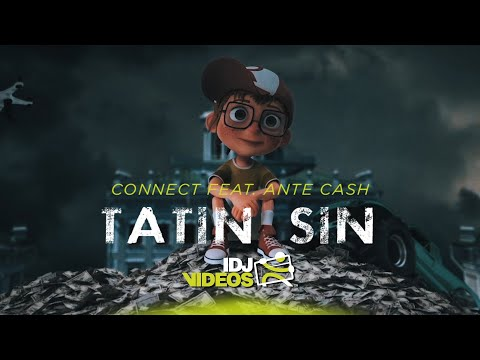 Смотреть клип Connect Ft. Ante Cash - Tatin Sin