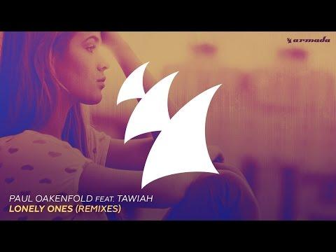 Paul Oakenfold Feat. Tawiah - Lonely Ones (Piotr & Zhan Radio Edit)