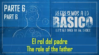 El rol del padre - The Role of the Father
