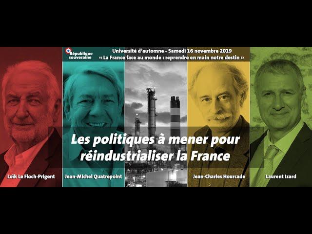 Les politiques à mener pour réindustrialiser la France - UARS2019 #04
