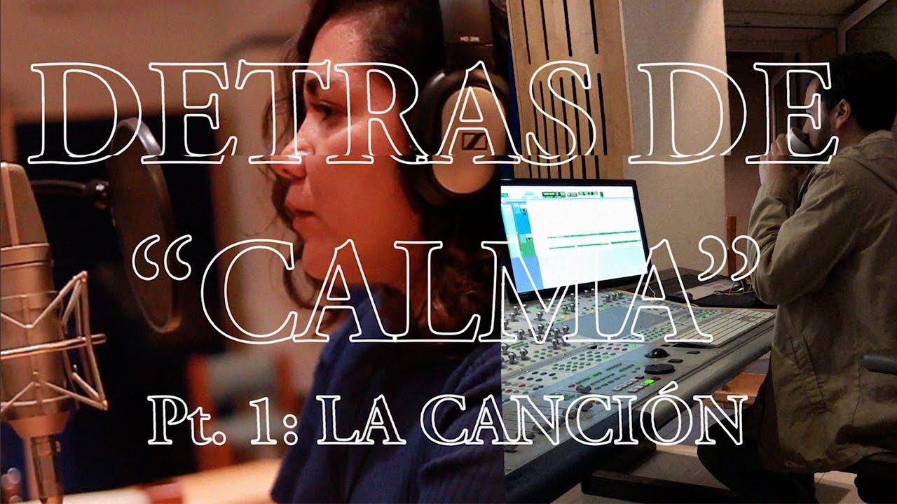 """Ex Novios - Detrás de """"Calma"""" / Mini doc"""