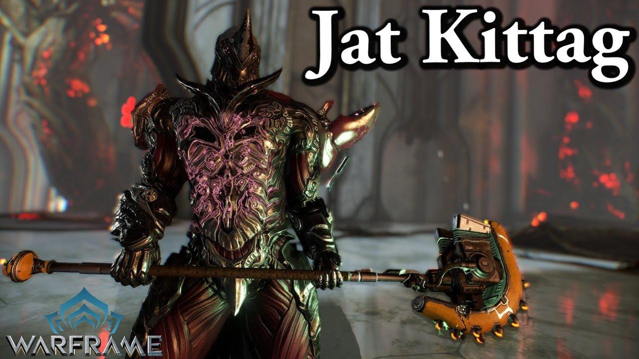 Warframe Jat Kittag YouTube