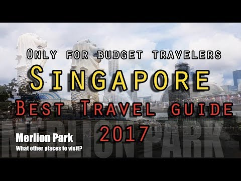 Singapore Travel Guide - Best Itinerary to follow- Family Edition