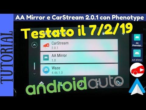 TUTORIAL - AA Mirror e CarStream 2 0 1 su Android Auto con Phenotype 0 8  #androidauto