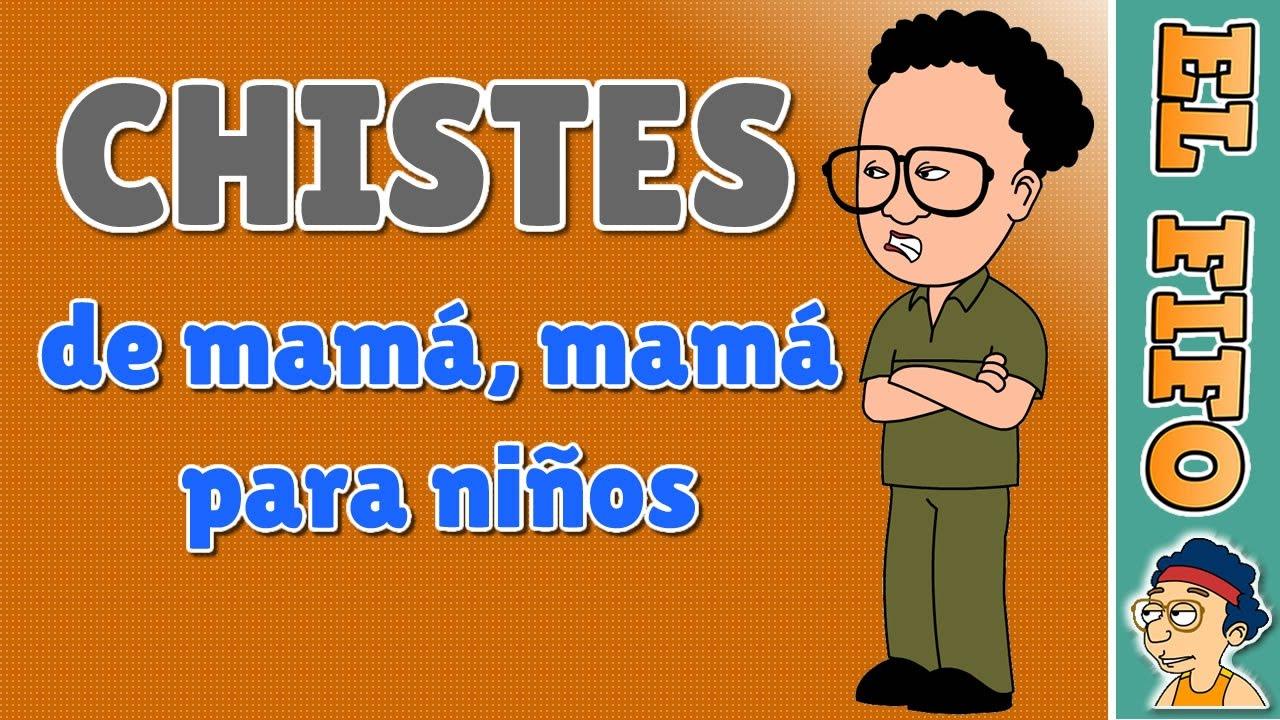 10 Chistes buenos de mamá mamá para niños | El Fifo