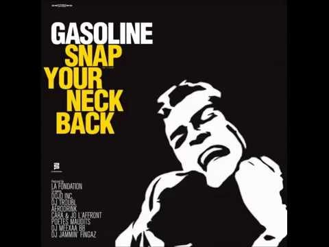 Gasoline - Snap Your Neck Back [Full Album]