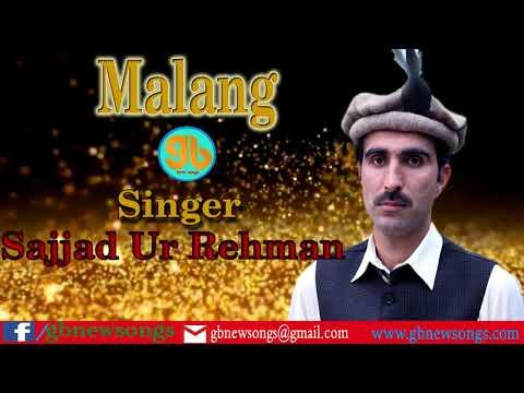 Shina Song| Malang By Sajjad Ur Rehman GB New Songs