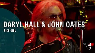 Daryl Hall & John Oates - Rich Girl (Live In Dublin)