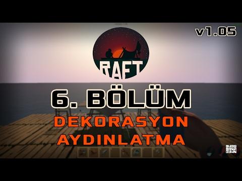 Raft v1.05 Yenilikler ve Dekorasyon - RAFT Türkçe Oynanış #6