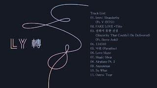[FULL ALBUM] BTS - LOVE YOURSELF 轉 'Tear'