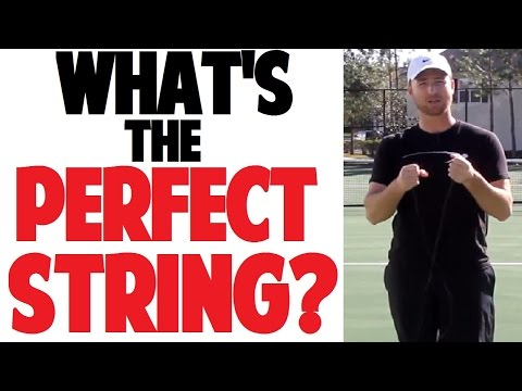 Picking a Tennis Racket | String Material & Tension (Part 4 of 4)