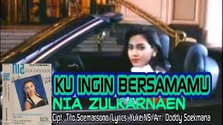 Nia Zulkarnaen - Ku Ingin Bersamamu (Official Music Video)