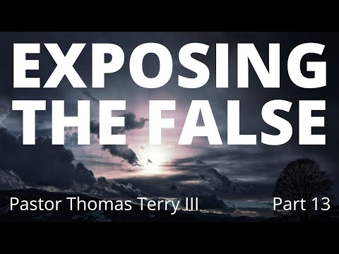 Exposing 13- What causes people to become false Apostles prophets or teachers?