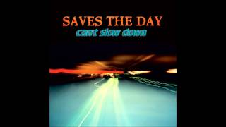 Saves the day - Can't Slow Down (1998 - Full Album)