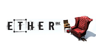 ETHER ONE PS4 GAMEPLAY Let