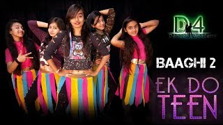 Ek Do Teen Song | Baaghi 2 | Jacqueline Fernandez | Dance Choreography By D4 Dance Academy