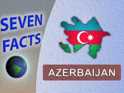 7 facts about Azerbaijan