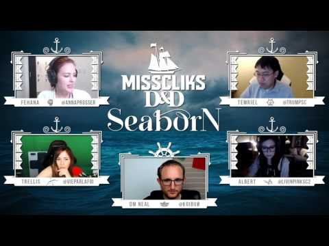 Misscliks D&D Seaborn: Chapter 4 Ep 7 - Part 1