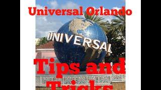 Universal Orlando Theme Park Top 6 Tips, Tricks, and Secrets