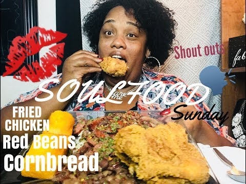 SOULFOOD SUNDAY || RED BEANS| FRIED CHICKEN |CORNBREAD |MUKBANG | EATING SHOW