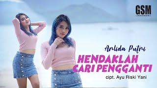 Download lagu Hendaklah Cari Pengganti Arlida Putri I