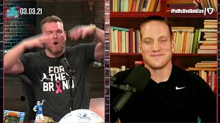 The Pat McAfee Show | Wednesday March 3rd, 2021
