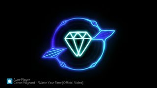 Conor Maynard - Waste Your Time [Edit by Music Diamond]