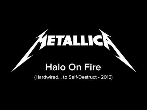 Metallica - Halo on Fire (Song And Lyrics)