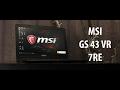 MSI GS43 VR : Petit et puissant !