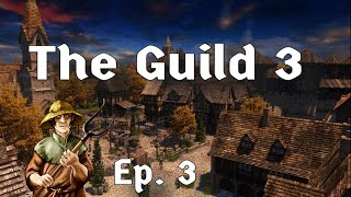 Ridin' On My Horse // The Guild 3 // Ep. 3   Medieval Life Simulator