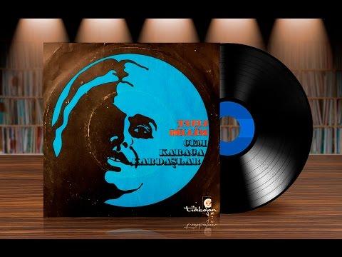 Cem Karaca - Kardaşlar - Tatlı Dillim (Orijinal Plak Kayıt) 45lik