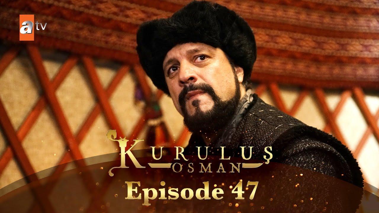 Download Kurulus Osman Urdu   Season 1 - Episode 47