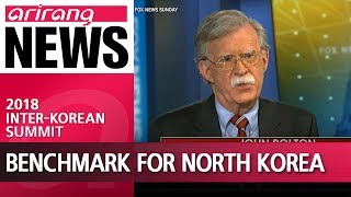 U.S. considers Libya's denuclearization model for North Korea: Bolton
