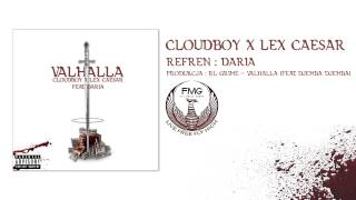 CloudBoy x Lex Caesar - Valhalla (Feat. Daria) Prod. RL Grime