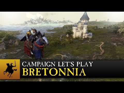 Total War: WARHAMMER - Bretonnia - Campaign Let's Play