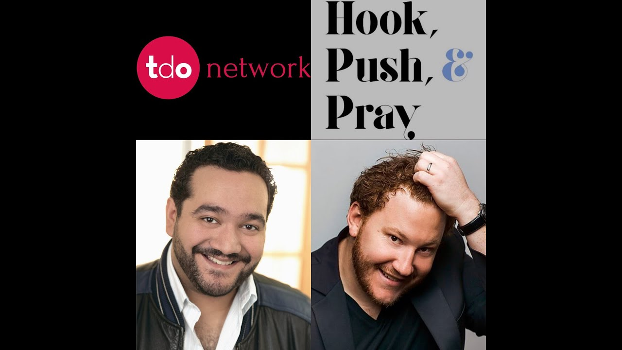 TDO Presents: Hook, Push, & Pray | Ep. 5