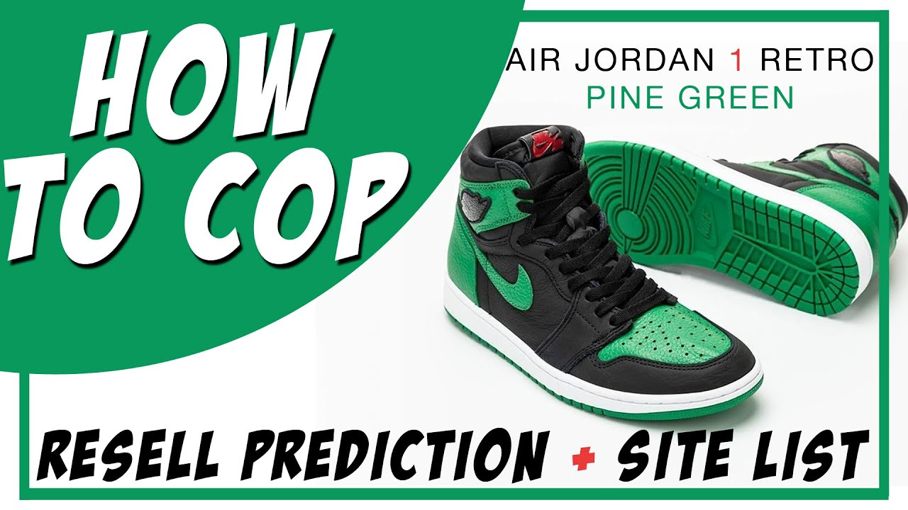 Air Jordan 1 Pine Green How To Cop Resell Predictions Store