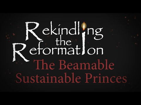 934 - The Beamable Sustainable Princes / Rekindling the Reformation - Walter Veith