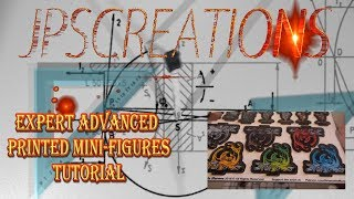 Printed mini figure Expert Advanced Tutorial