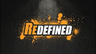 Part 2: Redefined