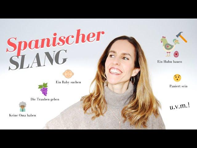 SPANISCHER SLANG. Wieso die Spanier so sprechen? 🤪Auf Deutsch erklärt!