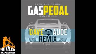 Sage The Gemini ft. iamsu! - Gas Pedal (Dave Aude Remix) [Thizzler.com]