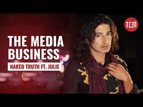 The Media business explained | Naked Truth Episode 02