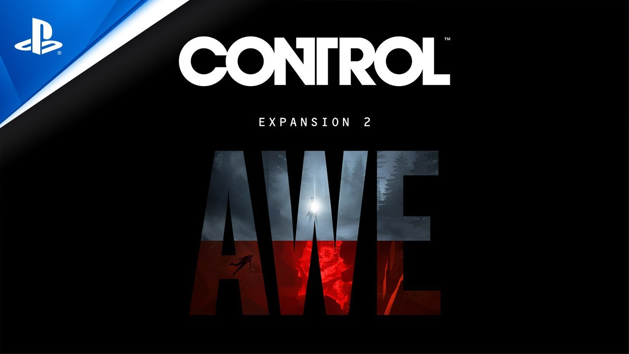 Control Expansion 2 AWE - Announcement Trailer | PS4
