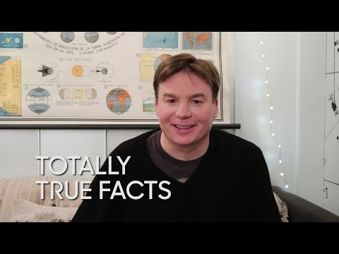 Totally True Facts with Mike Myers