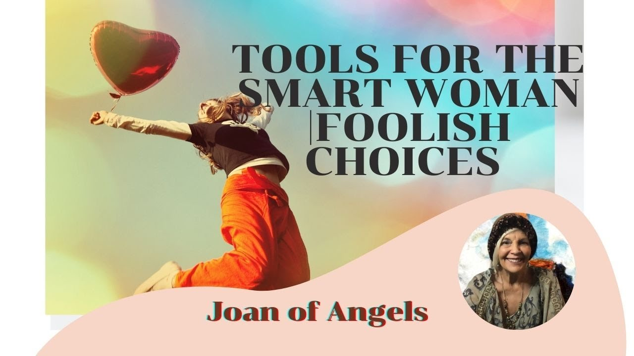 Tools for the Smart Woman Foolish Choices