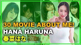 30 Movie About Me Hana Haruna Part 2 - 私についての30本の映画!春菜はな